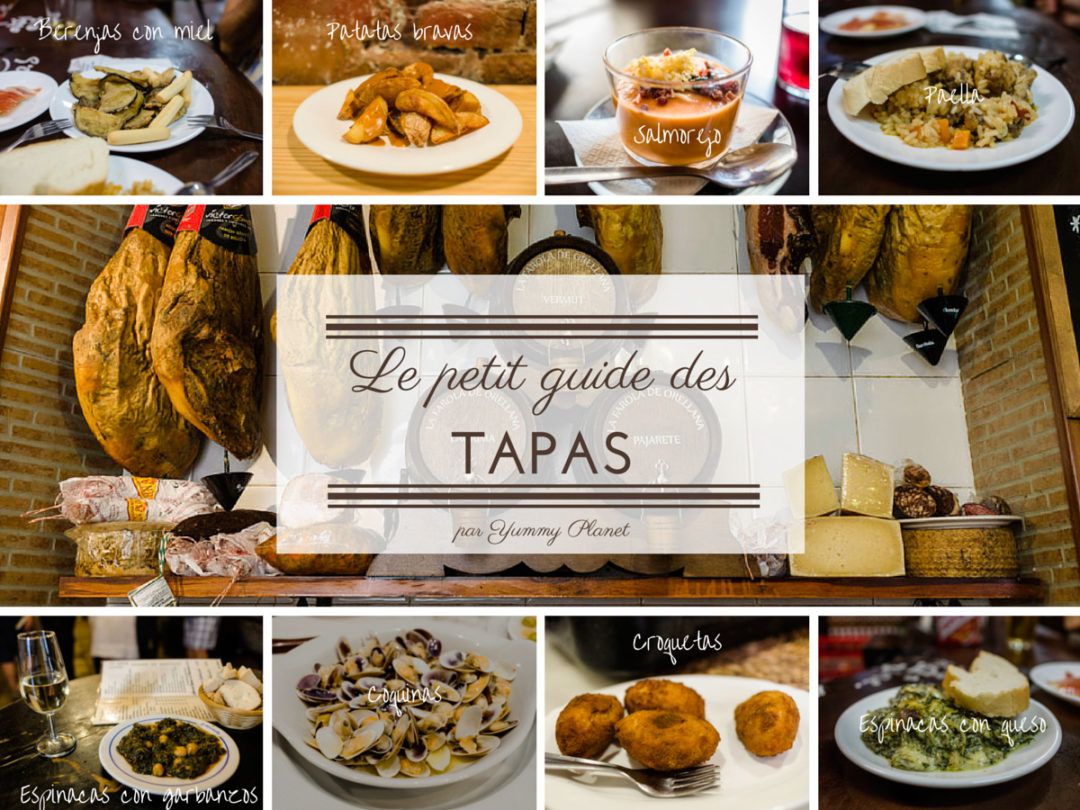 the ultimate tapas guide yummy planet