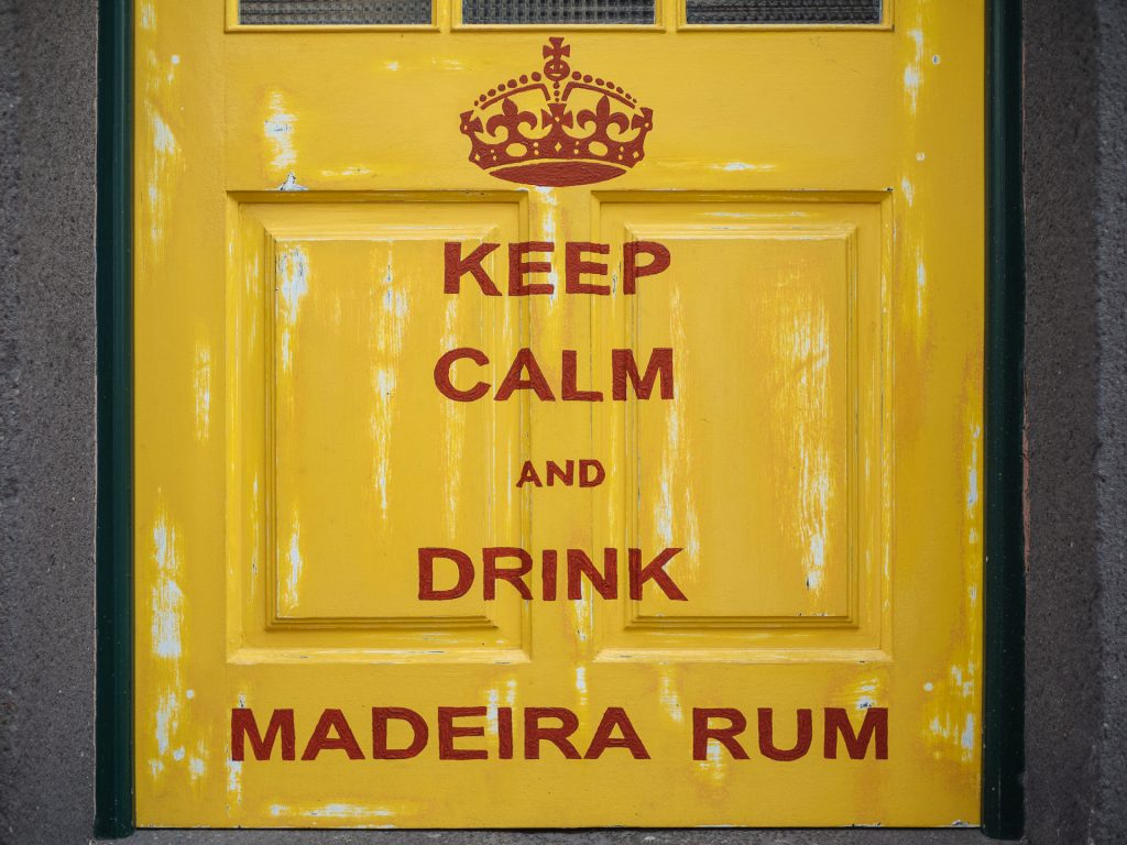 Keep calm and drink Madeira rum